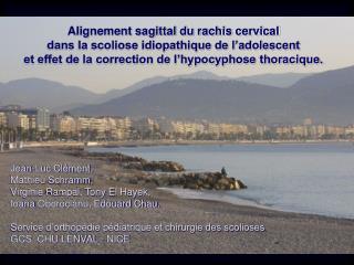 Alignement sagittal du rachis cervical  dans la scoliose idiopathique de l'adolescent