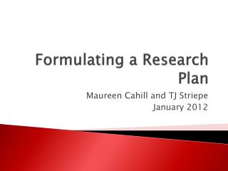 Formulating a Research Plan
