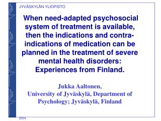 Background, main results and recommendations of the Finnish need-adapted approaches