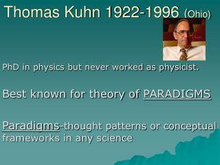 Thomas Kuhn 1922-1996 Ohio