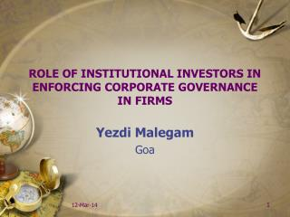 ROLE OF INSTITUTIONAL INVESTORS IN ENFORCING CORPORATE GOVERNANCE  IN FIRMS