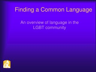 Finding a Common Language