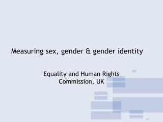 Measuring sex, gender & gender identity