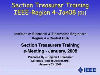 Section Treasurer Training IEEE-Region 4-Jan08  [01]