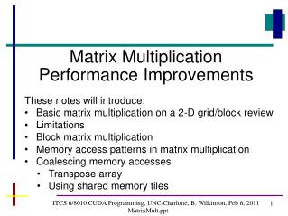ITCS 6/8010 CUDA Programming, UNC-Charlotte, B. Wilkinson, Feb 6, 2011 MatrixMult