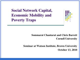 Social Network Capital, Economic Mobility and  Poverty Traps