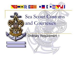 Sea Scout Customs and Courtesies
