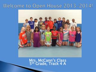 Welcome to Open House 2013-2014!