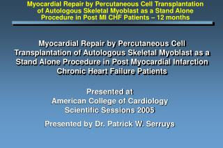 Presented at American College of Cardiology Scientific Sessions 2005