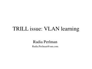 TRILL issue: VLAN learning