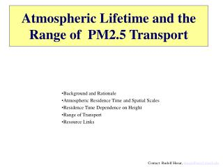 Atmospheric Lifetime and the Range of  PM2.5 Transport