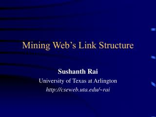 Mining Web's Link Structure
