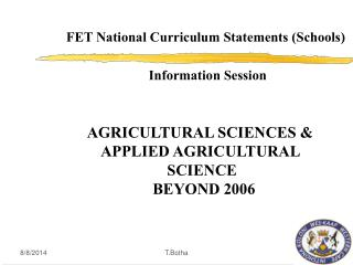 AGRICULTURAL SCIENCES &  APPLIED AGRICULTURAL  SCIENCE  BEYOND 2006