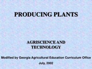 PRODUCING PLANTS