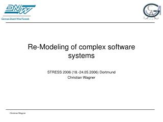 Re-Modeling of complex software systems