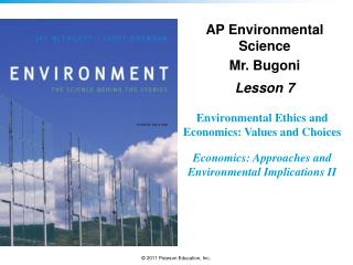Environmental Ethics and Economics: Values and Choices