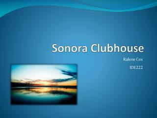 Sonora Clubhouse