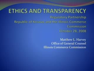 Matthew L. Harvey Office of General Counsel Illinois Commerce Commission