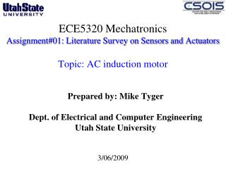 Prepared by: Mike Tyger Dept. of Electrical and Computer Engineering  Utah State University
