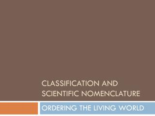 Classification and Scientific Nomenclature