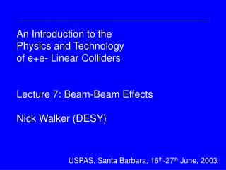 DESY Summer Student Lecture 31 st  July 2002