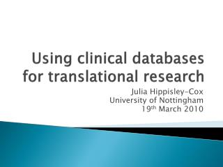Using clinical databases for translational research