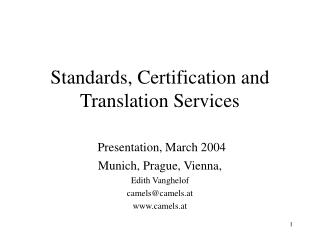 Standards, Certification and Translation Services