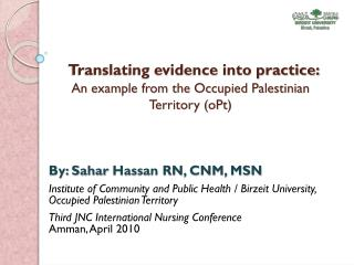 Translating evidence into practice:  An example from the Occupied Palestinian Territory ( oPt )