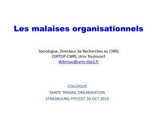 COLLOQUE  SANTE TRAVAIL ORGANISATION STRASBOURG FPT/CGT 26 OCT 2010