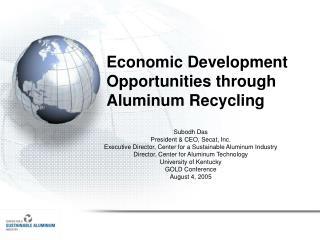 Economic Development Opportunities through Aluminum Recycling