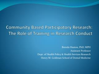Community Based Participatory Research:  The Role of Training in Research Conduct