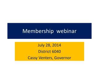Membership  webinar