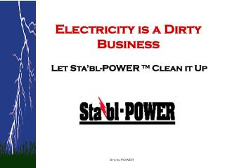 Electricity is a Dirty Business
