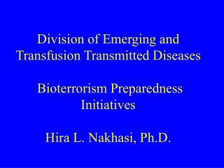 Division of Emerging and Transfusion Transmitted Diseases (DETTD) Mission
