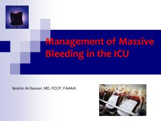 Management of Massive Bleeding in the ICU