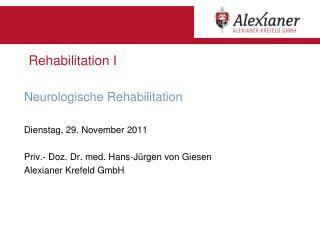 Rehabilitation I