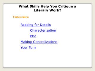 Reading for Details Characterization Plot Making Generalizations Your Turn