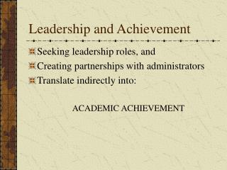 Leadership and Achievement