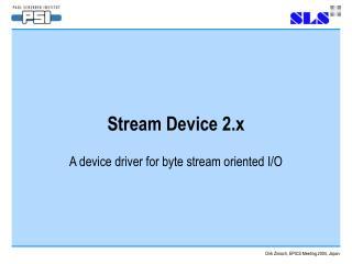 Stream Device 2.x