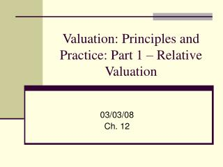 Valuation: Principles and Practice: Part 1 – Relative Valuation