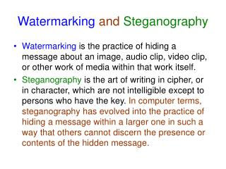 Watermarking  and Steganography