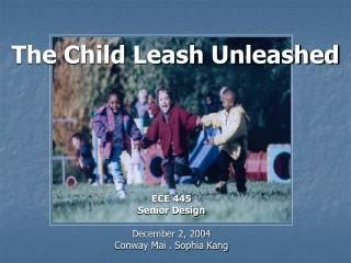 The Child Leash Unleashed