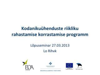 Kodaniku�henduste riikliku rahastamise korrastamise programm