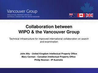 Collaboration between WIPO & the Vancouver Group