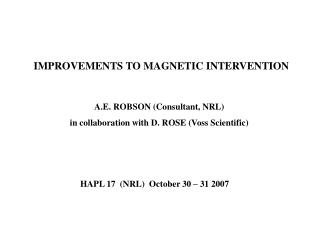 IMPROVEMENTS TO MAGNETIC INTERVENTION