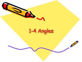 1-4 Angles