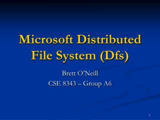Microsoft Distributed File System (Dfs)