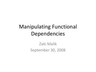 Manipulating Functional Dependencies