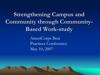 Strengthening Campus and Community through Community-Based Work-study