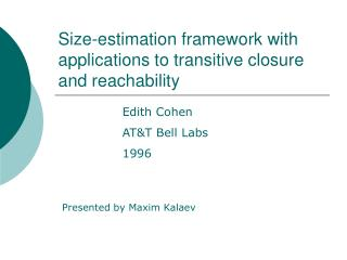 Size-estimation framework with applications to transitive closure and reachability